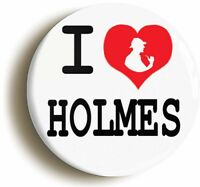 I HEART LOVE HOLMES BADGE BUTTON PIN (1inch/25mm) SHERLOCK HOLMES DR WATSON