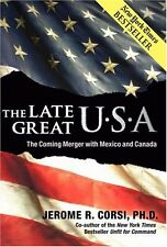 The Late Great U.S.A.: The Coming Merger With Mexi