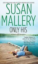 Only His (Fool's Gold Romance: Wheeler Large Print Book Series) by Mallery, Susa