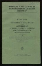 Implementation of 93-638 Indian Self-Determination Act Senate Hearing Doc 1975
