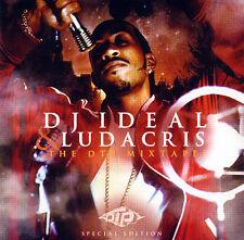 DJ Ideal & Ludacris - The DTP Mixtape - Special Edition  *** BRAND NEW CD ***