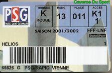 CARTE ABONNEE MATCH PARIS SAINT-GERMAIN PSG Vs RAPID WIEN 4-0 # 18-10-2001