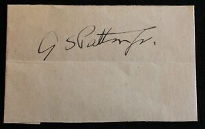 WWII GENERAL GEORGE S PATTON JR. SIGNED AUTOGRAPH PAPER