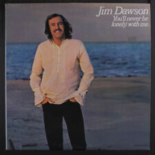 JIM DAWSON: You'll Never Be Lonely With Me LP (saw mark, price tag ol)