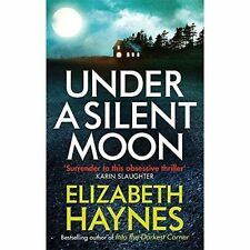 Under a Silent Moon (Detective Inspector Louisa Smith), Haynes, Elizabeth | Pape