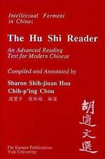 A Hu Shi Reader: An Advanced Reading Text for Modern Chinese (Far Eastern Public