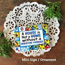 Ornament / Mini Sign Miniature Pinscher DOG Doberman pincher min pin Min USA