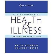 9th ed Sociology of Health and Illness Critical Perspectives Peter Conrad Leiter