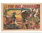 EL GUERRERO DEL ANTIFAZ 94 EL FIN DEL CORSARIO Original 1943 Ed. Valenciana Raro