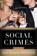 Social Crimes: A Novel Jo Slater