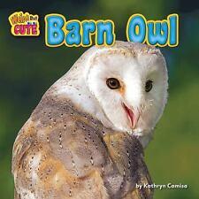 Barn Owl (Weird But Cute), Camisa, Kathryn, New Book