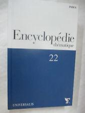 """Encyclopédie Thématique Volume 22 """"Index Alphabétique"""" / Universalis Figaro"""