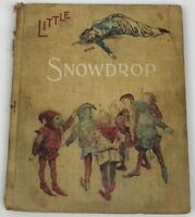 Little SnowDrop and Other Stories Illustrated by G. A. Davis Book 1907