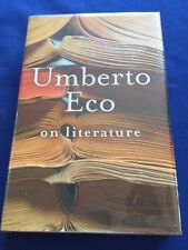 ON LITERATURE - FIRST AMERICAN EDITION SIGNED BY UMBERTO ECO