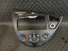 1999 FORD FOCUS 1.4 CL 5DR CENTRE CONSOLE HEATER CLIMATE PANEL 98AB-15000-CC