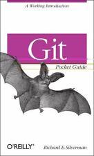 Git Pocket Guide: By Silverman, Richard E.