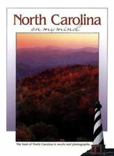 North Carolina on My Mind: The Best of North Carolina in Words and-ExLibrary