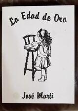 La Edad de Oro. Jose Marti (Spanish) (Paperback) (Español) New
