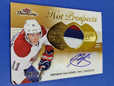 13-14 FLEER SHOWCASE HOT PROSPECTS BRENDAN GALLAGHER NHL ROOKIE AUTO PATCH RC SP