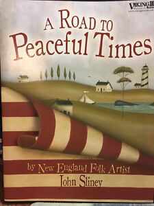 """JOHN SLINEY:  """"A ROAD TO PEACEFUL TIMES"""" -New!!"""