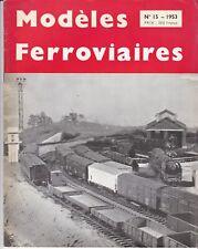 revue modéles ferroviaires n°15    1953