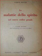 DIRITTO CRIMINALE: Corso Bovio, MALATTIE DELLO SPIRITO nel CODICE PENALE Dedica