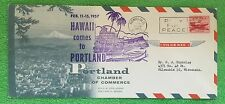 "RARE Honolulu Hawaii Airmail ""Hawaii Comes To Portland"" First Day Cover & SEAL"