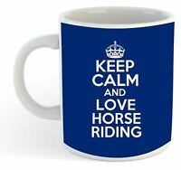 Keep Calm And Love Horse Riding  Mug - Blue