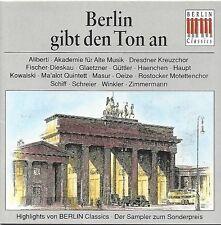 BERLIN GIBT DEN TON AN - HIGHLIGHTS VON BERLIN CLASSICS * NEW CD * NEU *