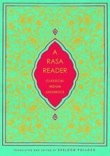 A Rasa Reader: Classical Indian Aesthetics Historical Sourcebooks in Classical
