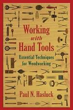 Working with Hand Tools Book: Essential Techniques for Woodworking~wood-NEW!