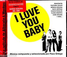 CD - I LOVE YOU BABY (O.S.T. / B.S.O.) VARIOS MUSICA DE PACO ORTEGA*MINT SEALED