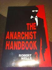 The Anarchist Handbook 3. By Robert Wells. Like New. HTF.BID!