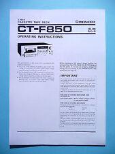 Operation Instructions-Bedienungsanleitung für Pioneer CT-F850
