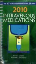 2010 Intravenous Medications : A Handbook for Nurses and Health Professionals by