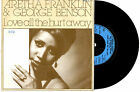 "ARETHA FRANKLIN GEORGE BENSON - LOVE ALL THE HURT AWAY - 7""45 RECORD PIC SLV '81"