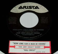 Jeff Healey Band 45 How Long Can A Man Be Strong / Full Circle  w/ts
