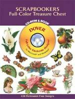 Scrapbookers Full-Color Treasure Chest CD-ROM and Book (Dover Electr - VERY GOOD