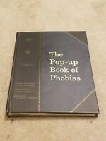 THE POP-UP BOOK OF PHOBIAS. 1999 HARDCOVER FIRST EDITION BY GARY GREENBERG. 3D