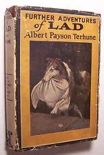 Further Adventures of LAD Albert Payson Terhune HC/DJ 1922 1st Edit Frontis - B1