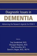 Diagnostic Issues in Dementia: Advancing the Research Agenda for DSM-V, Darrel A