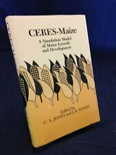 Ceres-Maize:  A Simulation Model...edited by Jones & Kiniry(1986)1st VG HB190812