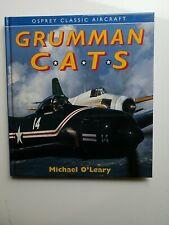 Grumman CATS, O´Leary, Osprey Classic Aircraft