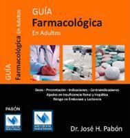 Guia Farmacologica en Adultos (Spanish Edition) by Dr. Jose H. Pabon