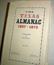 THE TEXAS ALMANAC 1857-1873 Compendium of Texas History ORIGINAL 1967 HARDBACK