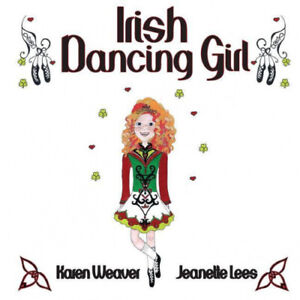 Irish Dancing Girl by Karen Weaver