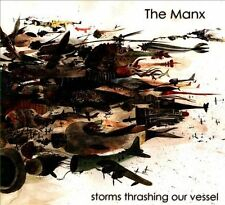 """The Manx """"Storms Thrashing Our Vessel"""" MINT cd"""