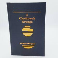 A Clockwork Orange Anthony Burgess New Hardcover 2005 Buccaneer Books Free Ship