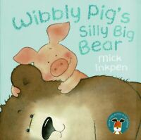 Preschool Bedtime Story Book - WIBBLY PIG'S SILLY BIG BEAR by Mick Inkpen - NEW