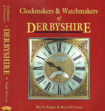 Clockmakers & Watchmakers of Derbyshire